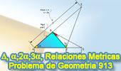 Problema de Geometría 913 (English ESL): Triangulo Rectángulo, Angulo Doble y Triple, Relaciones Métricas