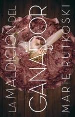 La maldición del ganador (primera parte de la saga) Marie Rutkoski
