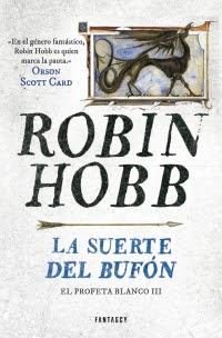 megustaleer - La suerte del bufón (El Profeta Blanco 3) - Robin Hobb