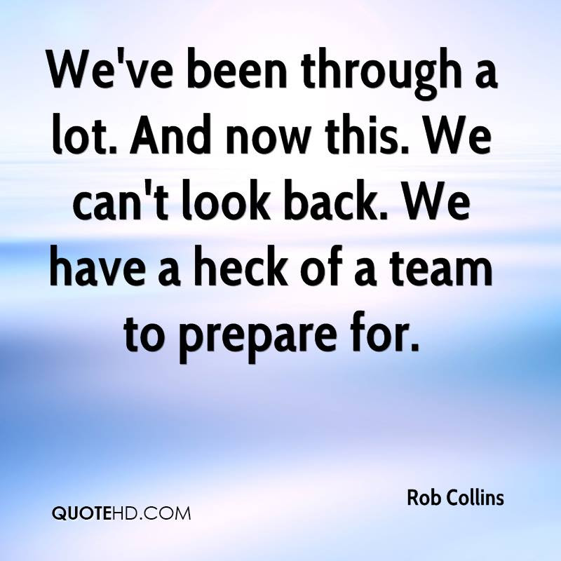 Rob Collins Quotes Quotehd