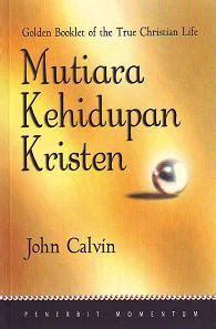 jual buku mutiara kehidupan kristen john calvin rp