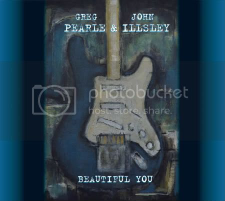 Greg Pearle and John Illsley - Beautiful You