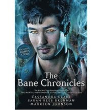 The Bane Chronicles (häftad)