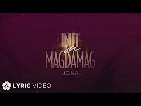 Init Sa Magdamag by Jona [Lyric Video]