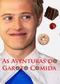 As Aventuras do Garoto Comida   filmes-netflix.blogspot.com