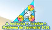 Problema de Geometría 1036 (English ESL): Triangulo, Tres Incírculos Iguales, Rectas Tangentes, Dos Inradios Iguales