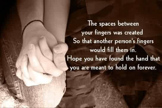 Short Cute Love Hope Quote Image Space Between Your Fingers Meant To