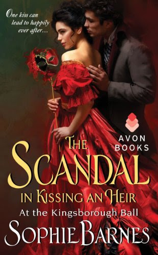 The Scandal in Kissing an Heir: At the Kingsborough Ball by Sophie Barnes