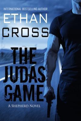 The Judas Game : A Shepherd Thriller