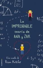 La improbable teoría de Ana y Zak Brian Katcher