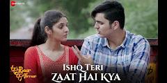 Ishq Teri Zaat Hai Kya Lyrics - Ripul Sharma