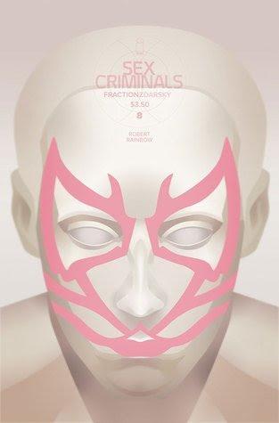 Actualización 17/12/2015: Sex Criminals #08, con Mr. Mortis en las traducciones y Rockfull en las maquetas.