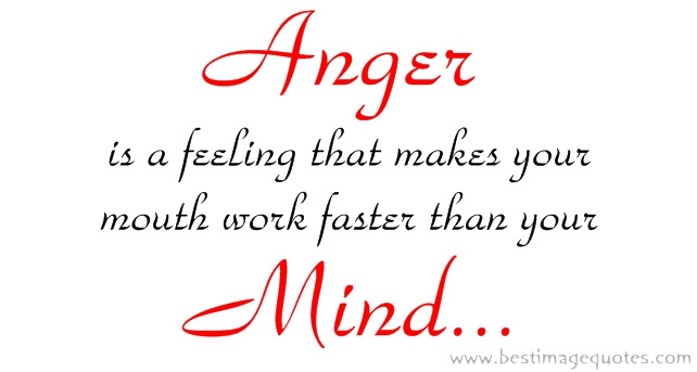 Quotes About Angry 549 Quotes