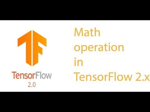 Math operation in TensorFlow 2.x