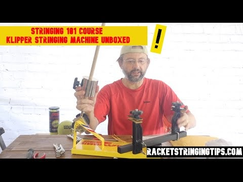 Racket Stringing Machine Unboxed -Klipper USA for the Stringing 101 course