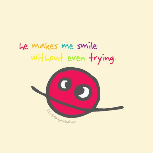 He Makes Me Smile Quote Quote Number 684064 Picture Quotes