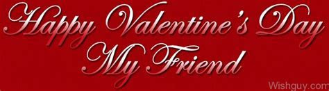 Valentine?s Day Wishes For Friends   Wishes, Greetings