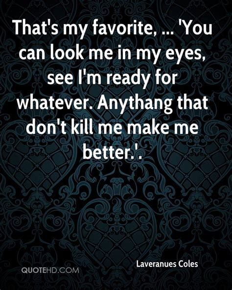 Look At Me In My Eyes Quotes