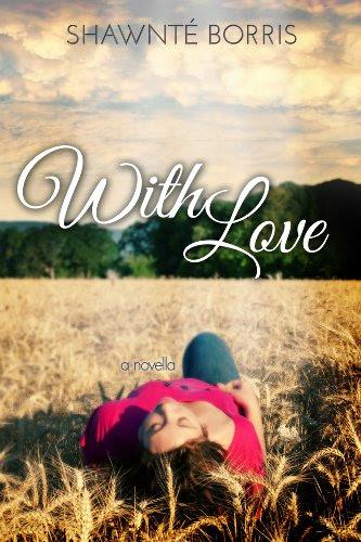 With Love by Shawnté Borris