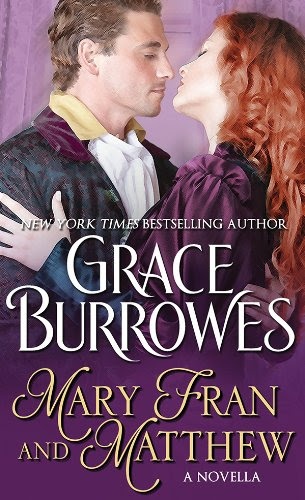 Mary Fran and Matthew: A Novella by Grace Burrowes