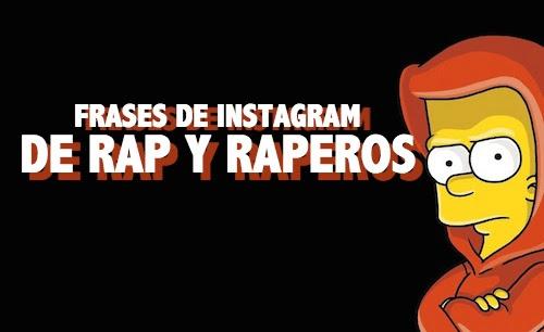 Frases De Instagram De Rap Y De Raperos