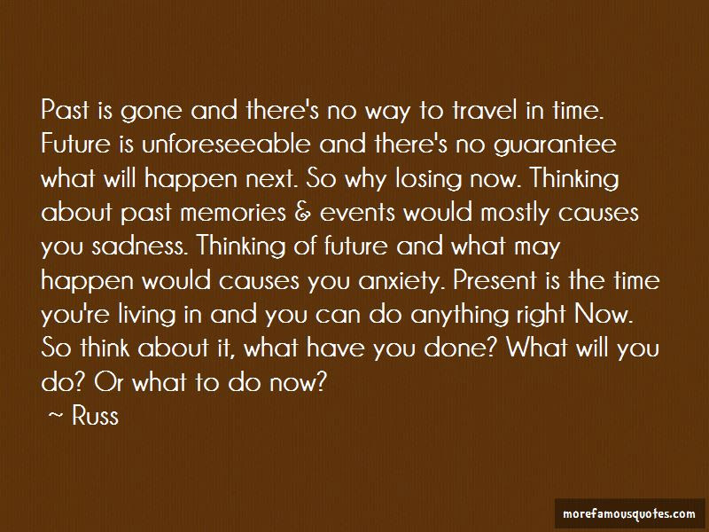 Done Living In The Past Quotes Top 10 Quotes About Done Living In