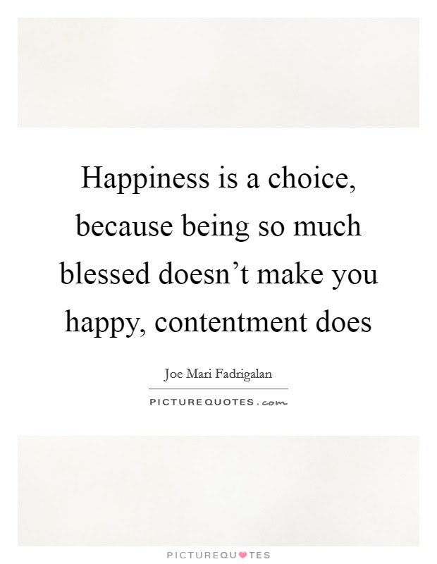 Happiness Choice Quotes Sayings Happiness Choice Picture Quotes