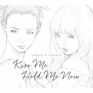 """Carole & Tuesday (Anime)"" Intro & Outro Themes: Kiss Me / Hold Me Now / Carole & Tuesday (Nai Br.Xx & Celeina Ann)"