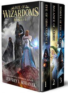 Fate of Wizardoms by Jeffrey L. Kohanek