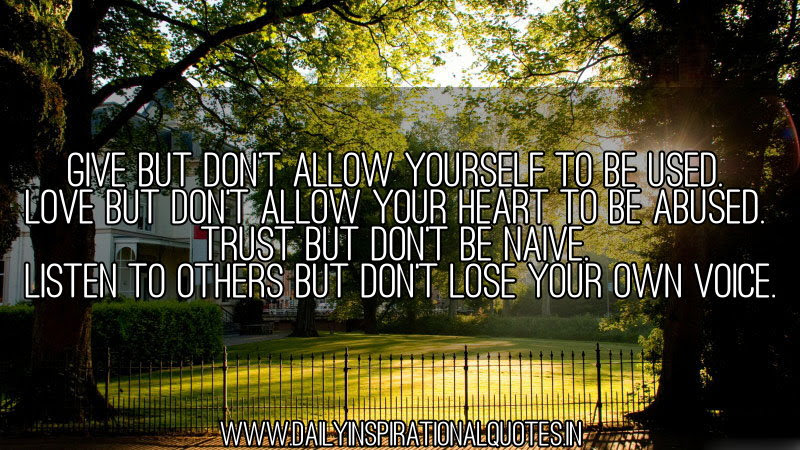 Listen To Others But Dont Lose Your Own Voice Inspirational Quote