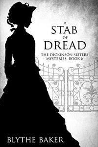 A Stab of Dread by Blythe Baker