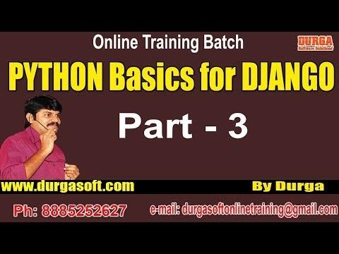 Python Basics for Django || Part - || by Durga On -- - Python