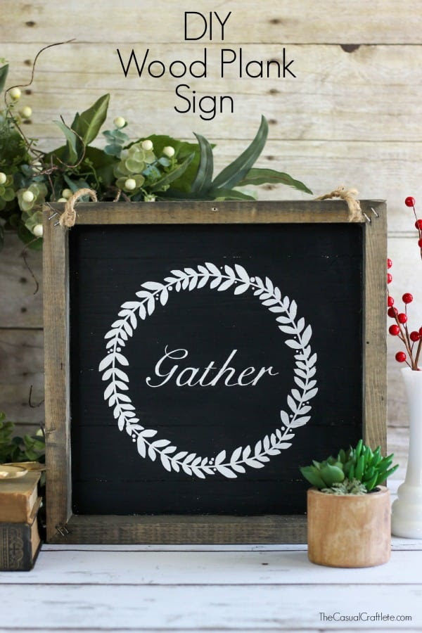 Create your own DIY Wood Plank Gather Sign to decorate for fall and all year long!