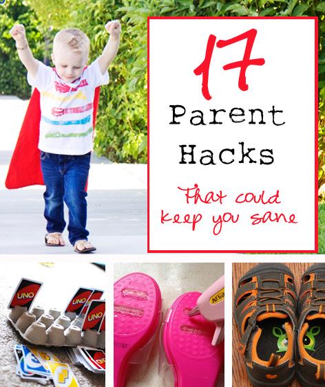 17 Parent Hacks #parenting #momstuff #kids