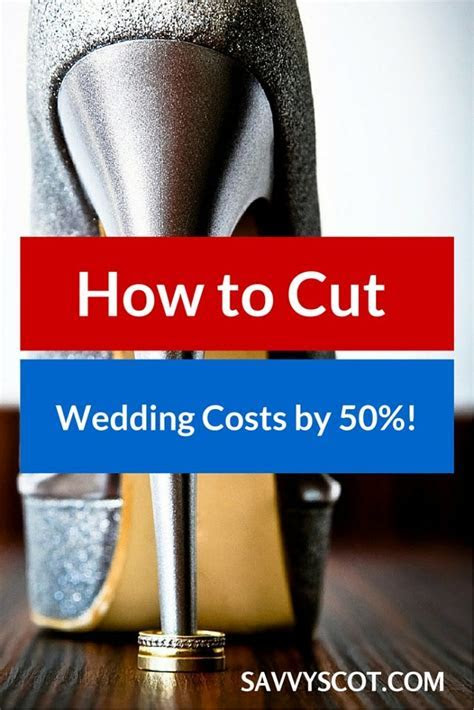 How to Cut Wedding Costs by 50%!   The Savvy Scot