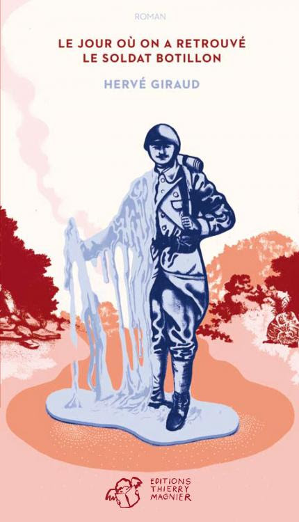 Le jour où on a retrouvé le soldat Botillon - Hervé Giraud
