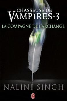 Couverture Chasseuse de vampires, tome 3 : La Compagne de l'archange