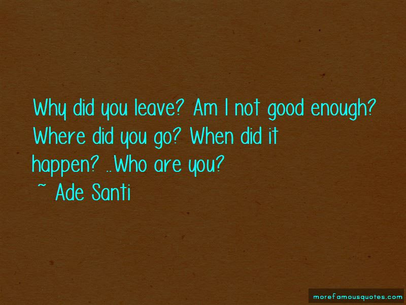 Am I Not Good Enough Quotes Top 45 Quotes About Am I Not Good