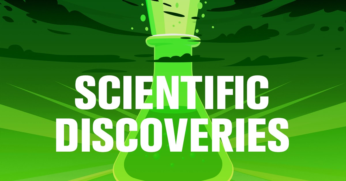 10 Ground-breaking Scientific Discoveries