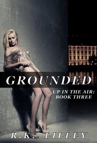 Grounded (Up In The Air #3) by R.K. Lilley
