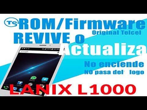 ROM Lanix L1000 Telcel Oficial. Firmware / Flash
