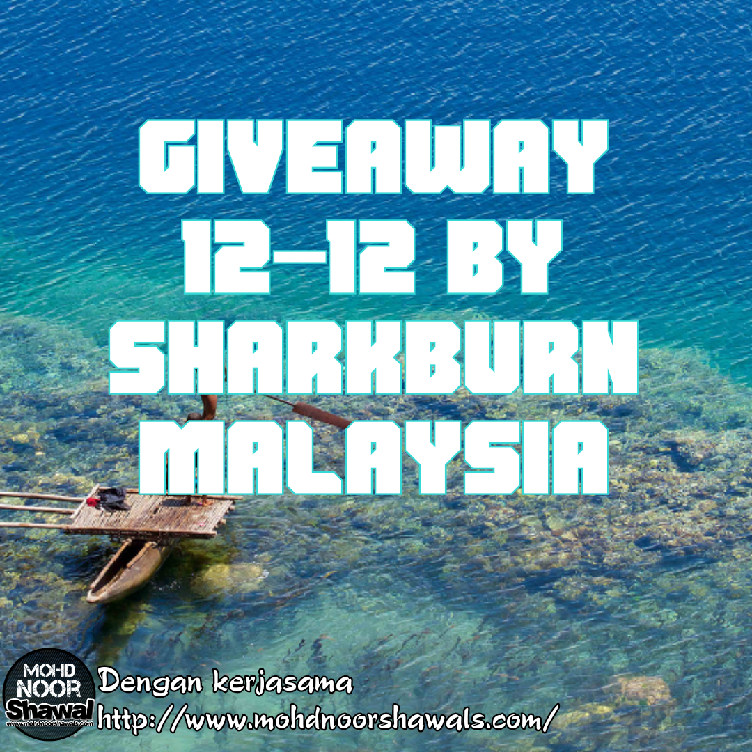 Giveaway 12-12 by SharkBurn Malaysia