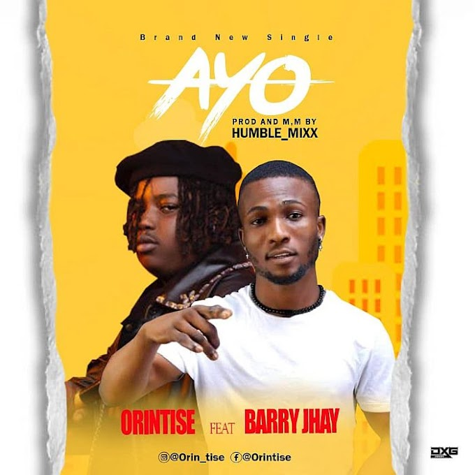 [Music] Orintise Ft. Barry Jhay – Ire (Ayo)