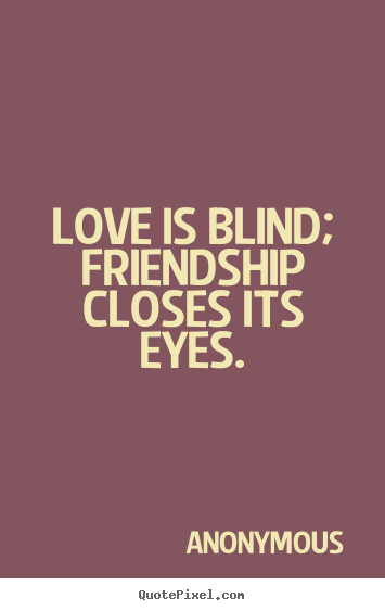 Brilliant Blind Love Quotes 355 x 563 · 17 kB · png