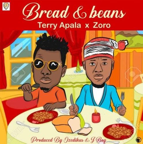 """Terry Apala x Zoro – """"Bread Ati Ewa"""""""