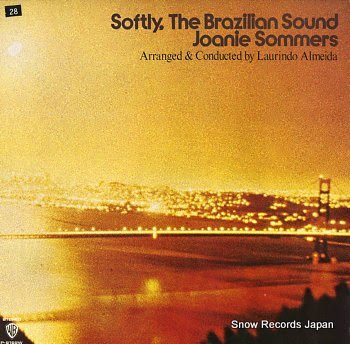 SOMMERS, JOANIE softly, the brazilian sound