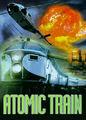 Atomic Train | filmes-netflix.blogspot.com