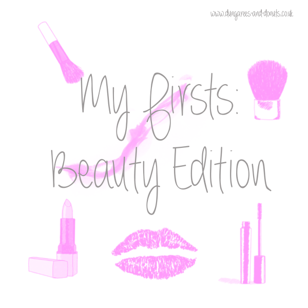 My Firsts Beauty Edition