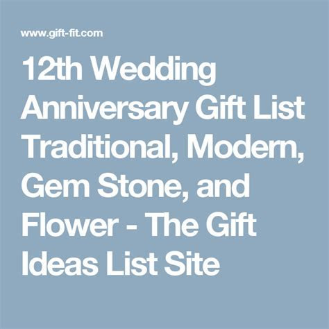 12th Wedding Anniversary Gift List Traditional, Modern