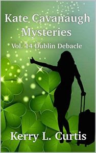 Dublin Debacle by Kerry L. Curtis
